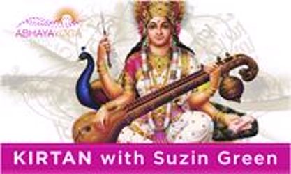 SUZIN GREEN KIRTAN Changing the inner world, one mantra at a time…